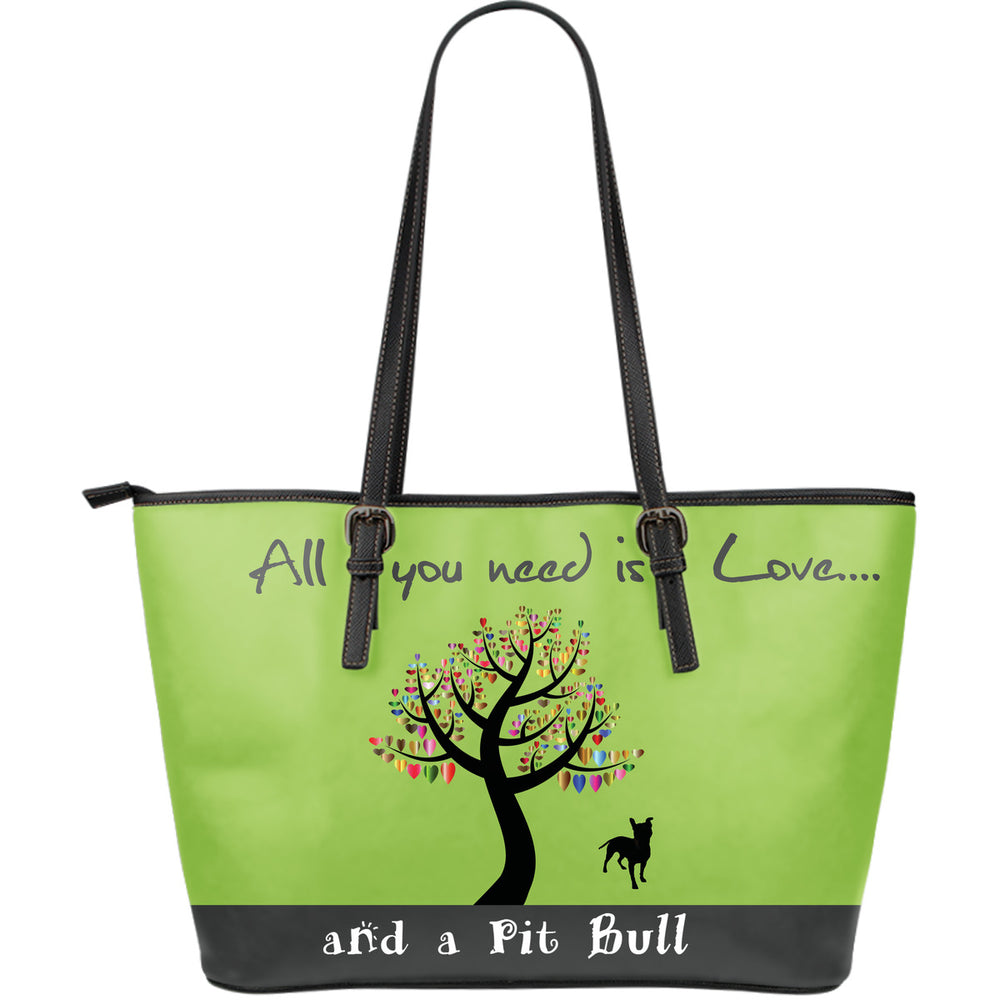 All You Need Is Love And A Pitbull Green - CRE8Custom