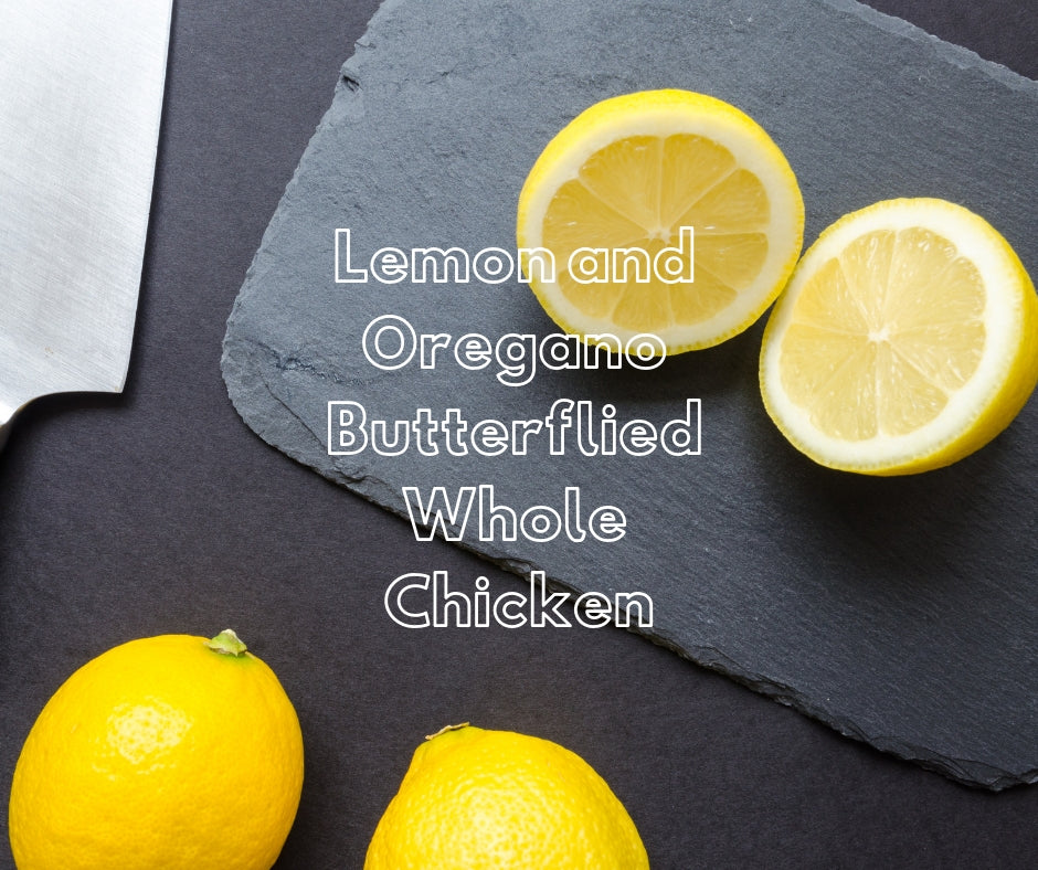 Lemon And Oregano Butterflied Whole Chicken - Belmore Biodynamic Butcher