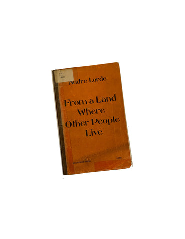From a Land Where Other People Live Broadside Poets by Lorde, Audre