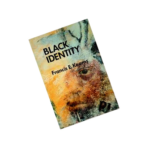 Black Identity: A Thematic Reader
