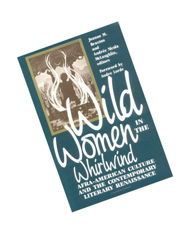 Wild Women In the Whirlwind Afra America
