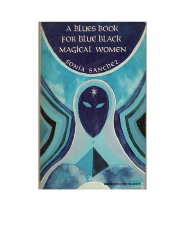 A Blues Book for Blue Black Magical Women