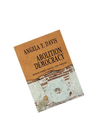 ABOLITION DEMOCRACY: BEYOND EMPIRE