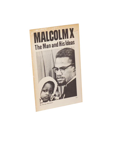 Malcolm X; the man and his ideas