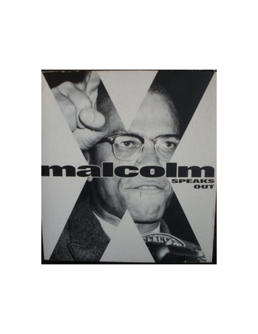 Malcolm X: Speaks Out