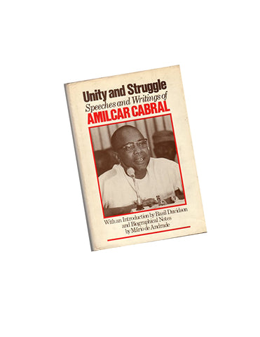 Unity and Struggle: Speeches and Writings
