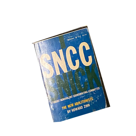 SNCC (Student Nonviolent Coordinating Committee); The New Abolitionists
