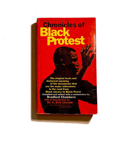 Chronicles of Black Protest