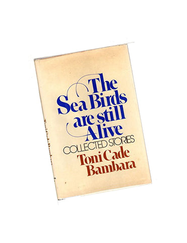 The Seabirds are Still Alive: Collected Stories