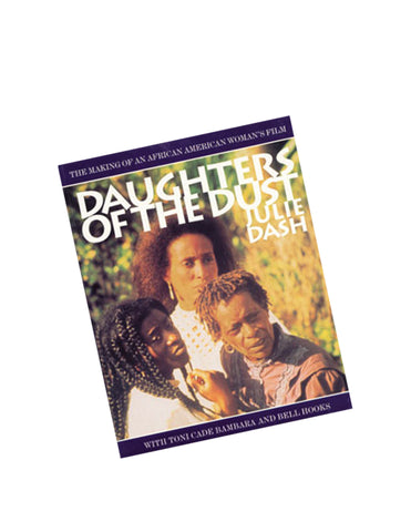 Daughters of the Dust (SIGNED)