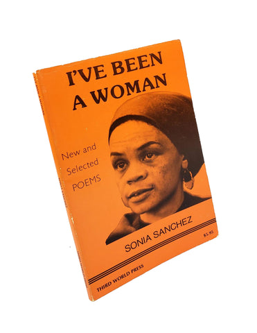 I've Been A Woman : New and Selected Poems (signed)