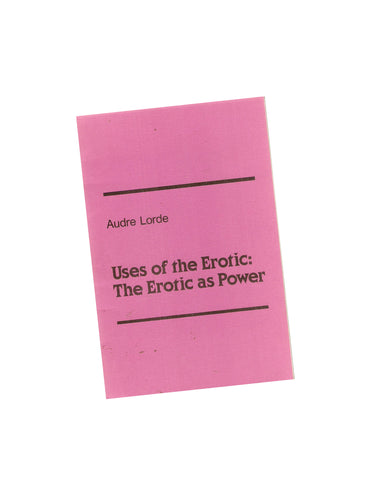 Uses of the Erotic as Power