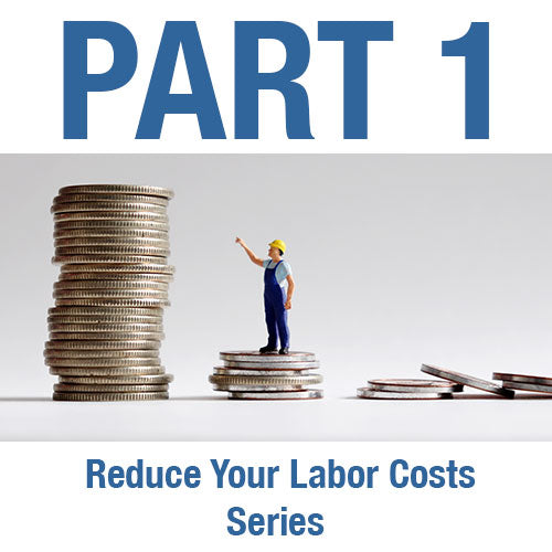 Reduce Your Labor Costs Series:<br> Part 1 -  Compensation and Workforce Composition
