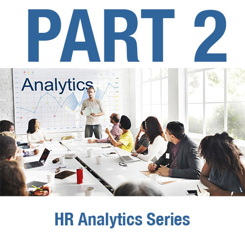 HR Analytics Series:<br>  Part 2 - Breaking the HR Analytics Paradigm