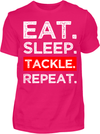 Eat. Sleep. Tackle. Repeat. T-Shirt - Kreisligahelden.de