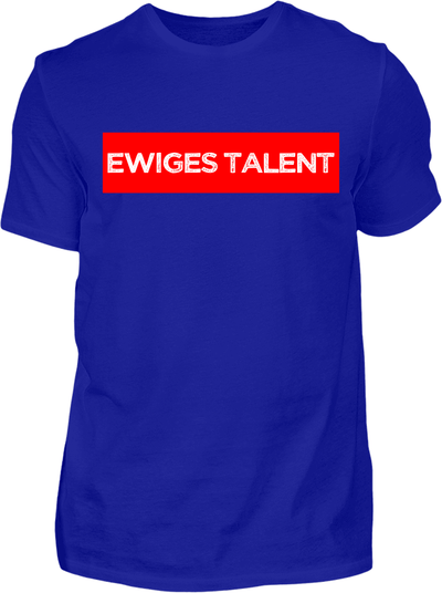 Ewiges Talent T-Shirt - Kreisligahelden.de