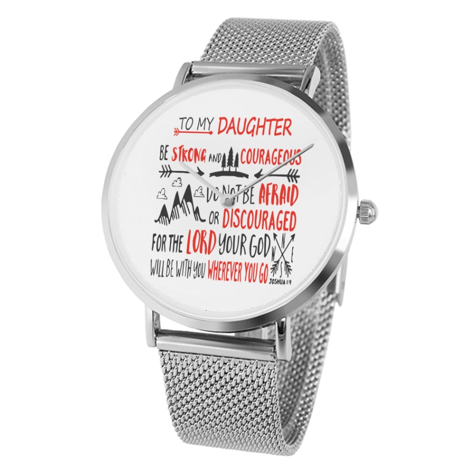 To my daugher Watches - For the Lord