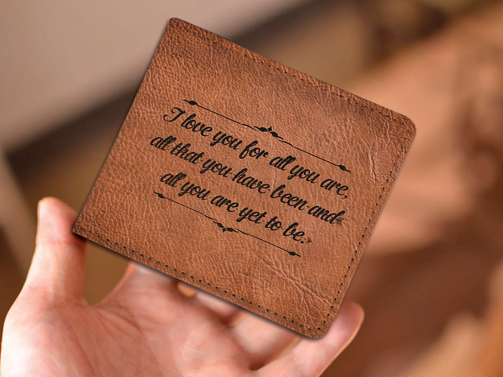 'I LOVE YOU FOR ALL YOU ARE' WALLET