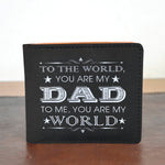 'DAD IS MY WORLD' WALLET