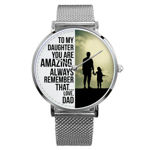 To my daughter Watch