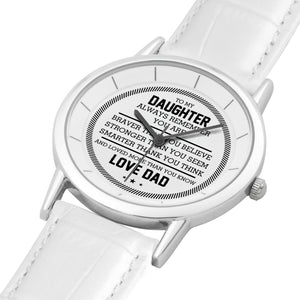 To my Daughter - Love Dad Watch
