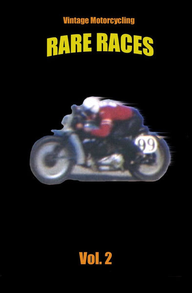 Rare Races - Volume #2 - Vintage Motorcycle Races