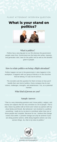 Flight Attendant Interview Question: What is you stand on politics?