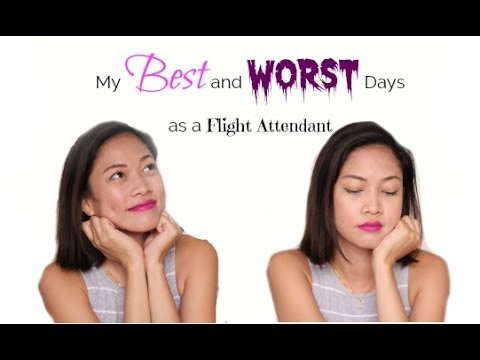 What are the Best and Worst Day of my Life as a Flight Attendant?