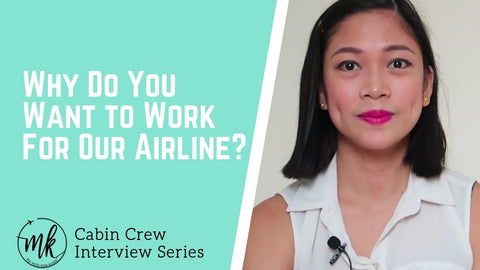 Why do you want to work for our airline as a cabin crew?