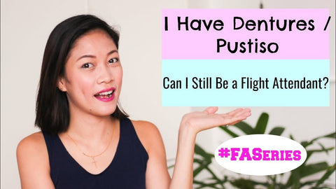 Can I still be a Flight Attendant if I have dentures?