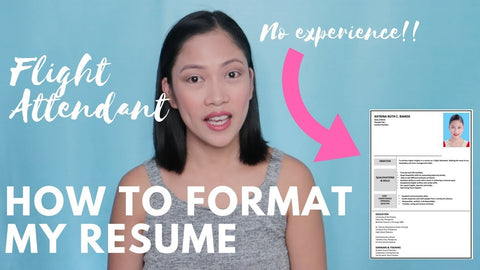 How to Format your CV/ Resume to be a Flight Attendant?
