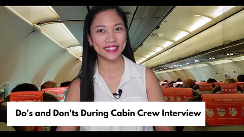 What are the Do's and Dont's during the Cabin Crew Interview?
