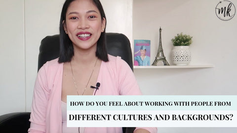 How do you feel about working with people from different culture and background?