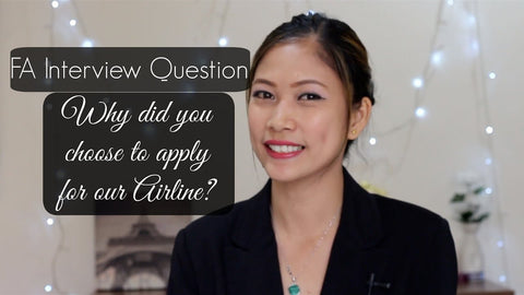 FA Interview Question: Why did you choose to apply for our airline?