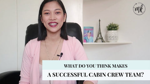 WHAT DO YOU THINK MAKES A SUCCESSFUL CABIN CREW TEAM?