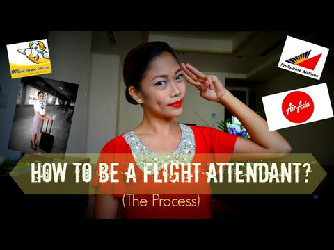 What are the Steps to be a Flight attendant?