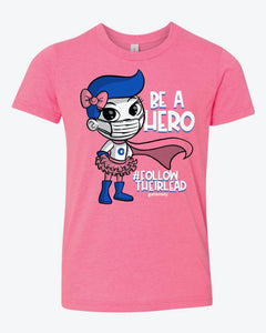 Be a Hero Pink Youth Tee
