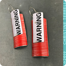 Load image into Gallery viewer, WARNING! Red Etched Recycled Tin Earrings
