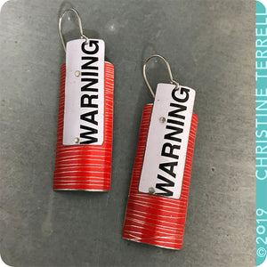 WARNING! Red Etched Recycled Tin Earrings