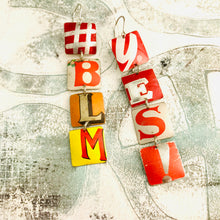 Load image into Gallery viewer, YES! #BLM Upcycled Tiny Typography Earrings