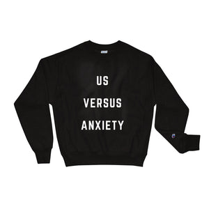 Us Versus Anxiety Champion Branded Crewneck Sweatshirt