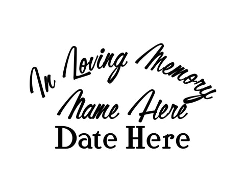 In Loving Memory of Decal Text 9