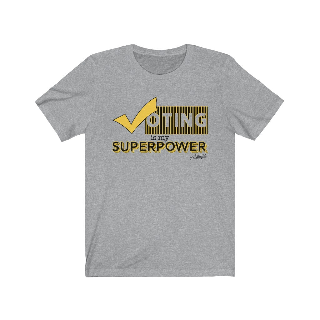 Voting Is My Superpower Short Sleeve Tee