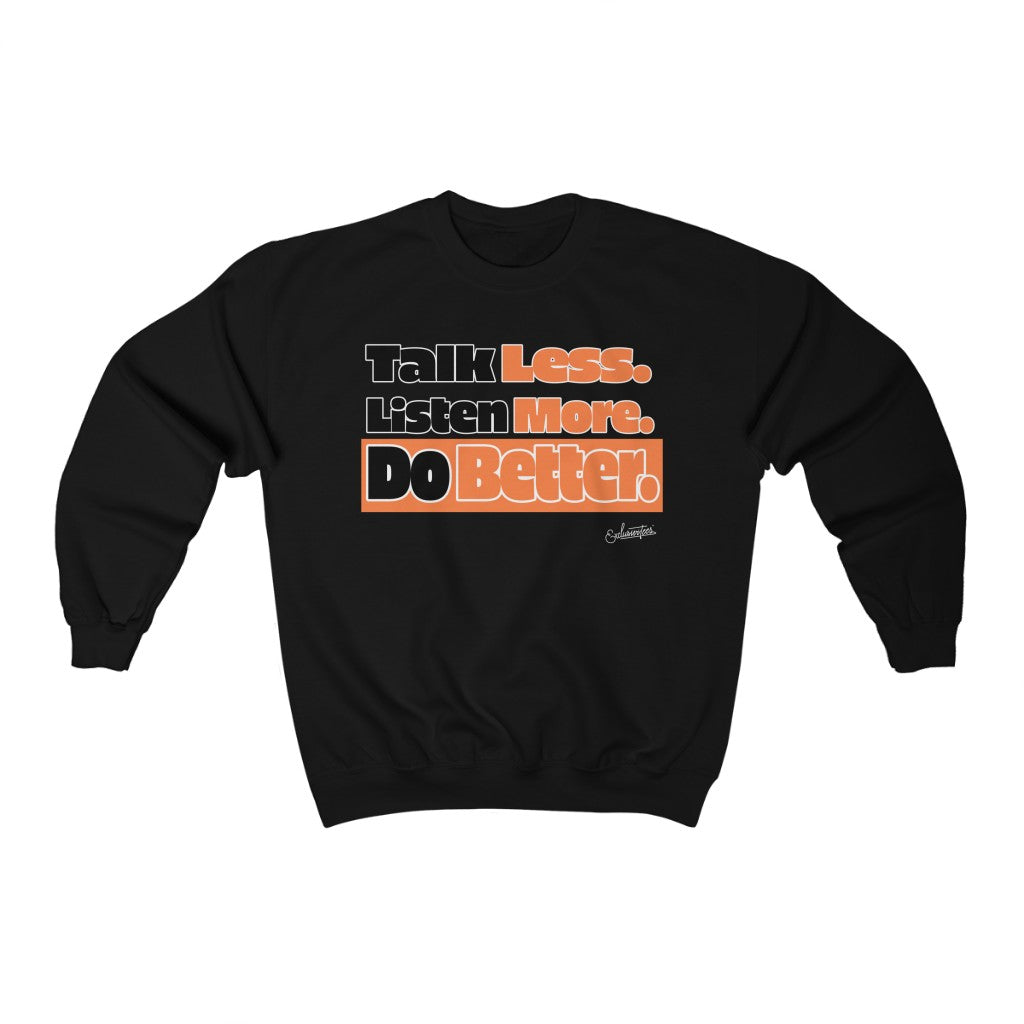 Do Better Crewneck Sweatshirt