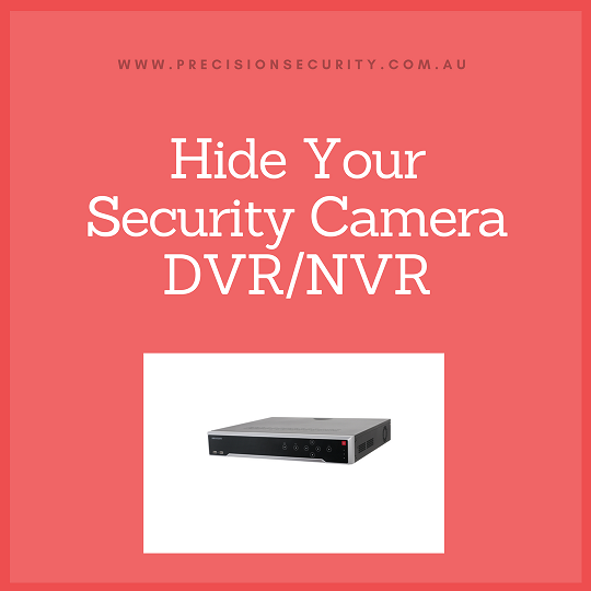 Where To Hide Your Security Camera DVR/NVR