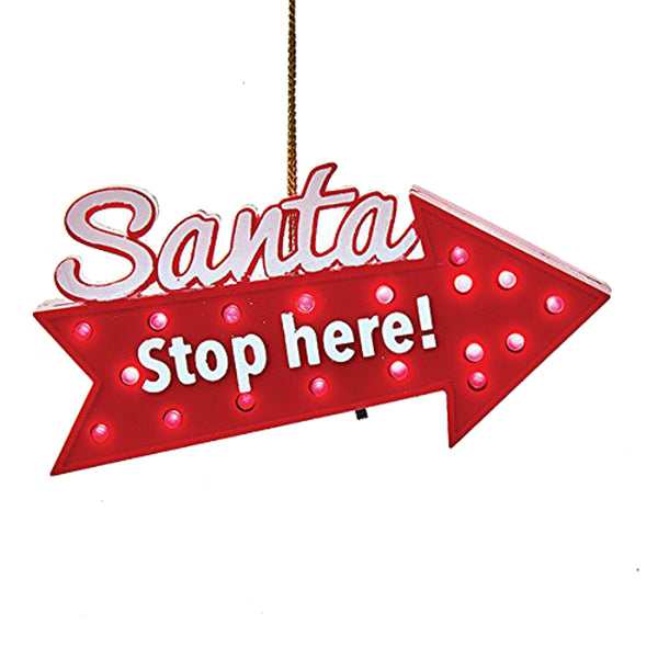"Kurt Adler ""Santa Stop Here"" Light Up Hanging Tree Ornament"