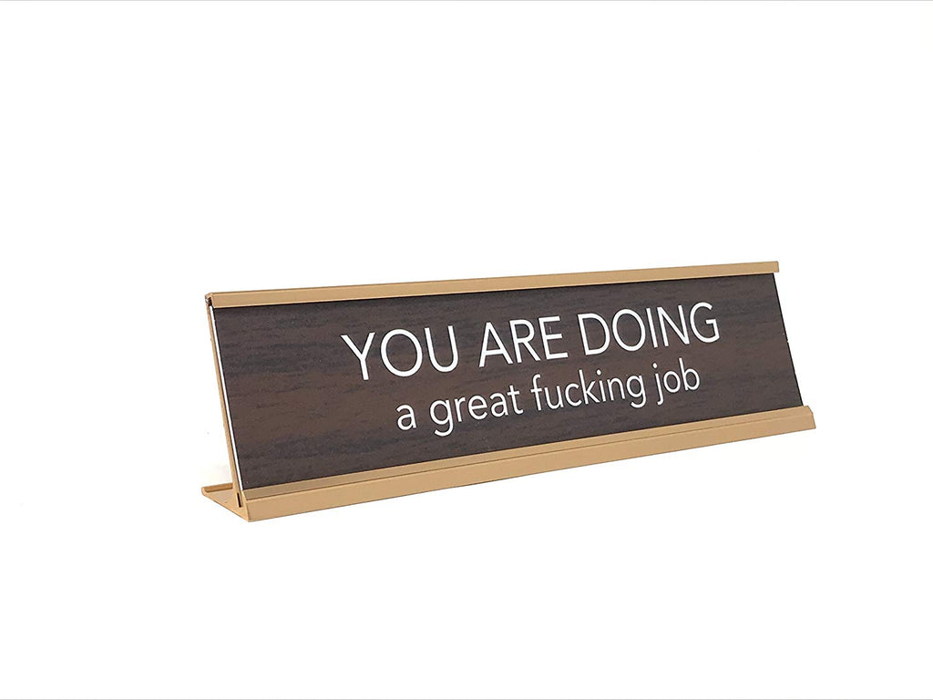 Aahs Engraving You are Doing a Great Fucking Job Novelty Nameplate Style Desk Sign