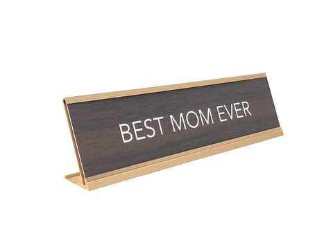 Aahs Engraving Best Mom Ever Nameplate Style Desk Sign