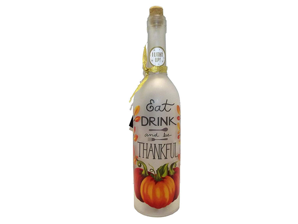 Eat Drink And Be Thankful - Bottle