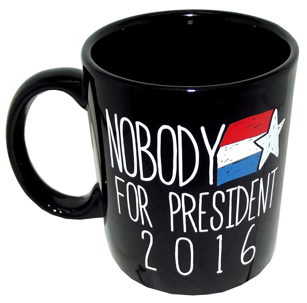 Whatever Company Nobody for President 2016 Coffee Mug